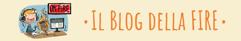 ON FIRE – Il blog della FIRE